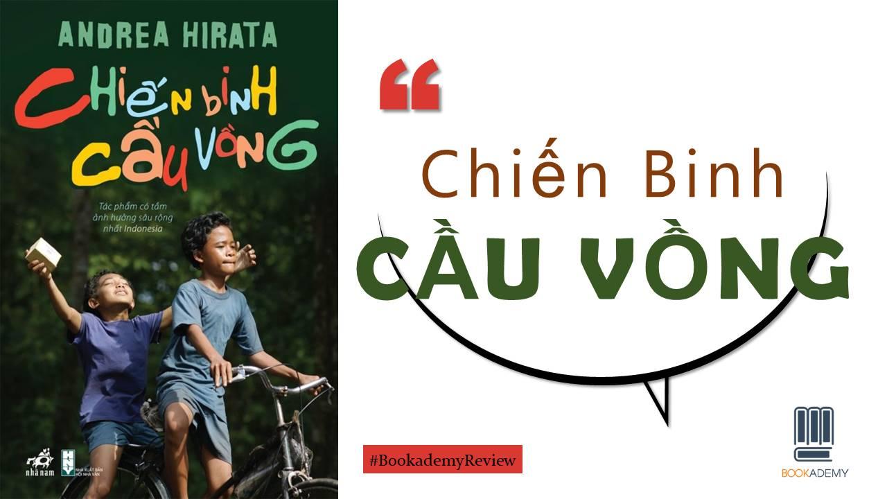 """Review Sách """"Chiến Binh Cầu Vồng"""": Cuốn Sách Tạo Nên Cơn Chấn Động Tại  Indonesia - YBOX"""