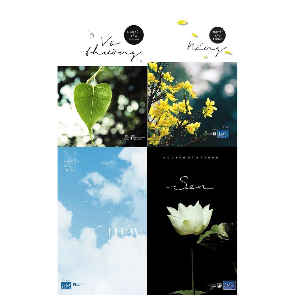 Combo Sách - Tác Giả Nguyễn Bảo Trung: Nắng + Mây + Sen + Vô Thường chính  hãng 268,800đ