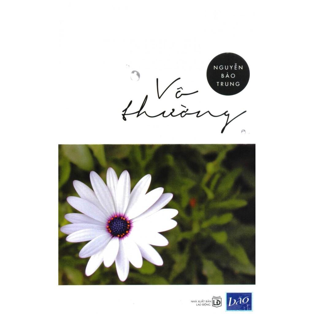 Sách Thật) Vô Thường - Nguyễn Bảo Trung - MuaZii